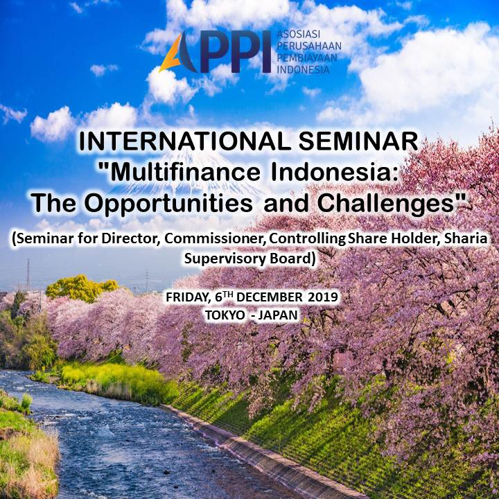 International Seminar Multifinance Indonesia: The Opportunities and Challenges - JAPAN